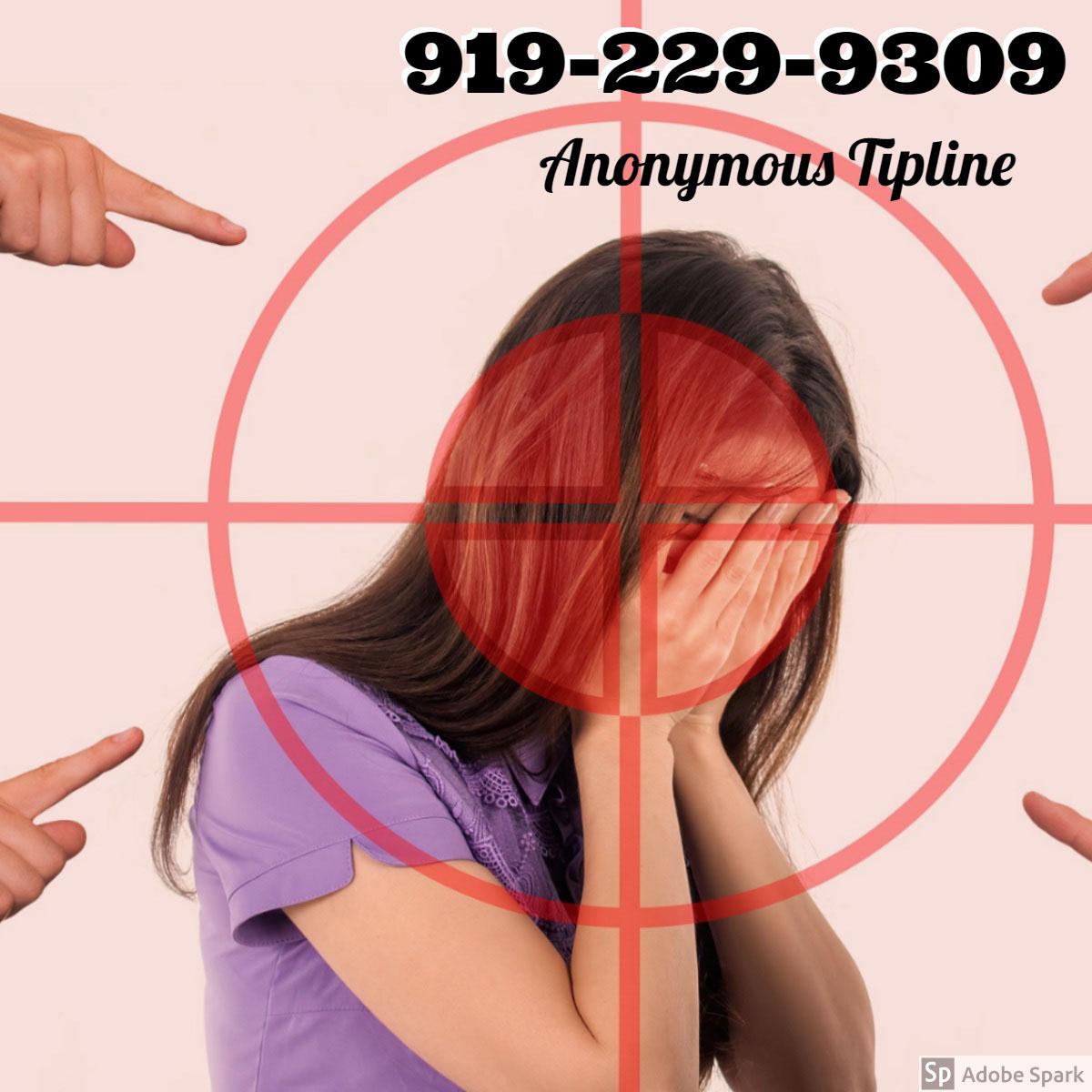 919-229-9309 919-229-9309<P>Anonymous Tipline