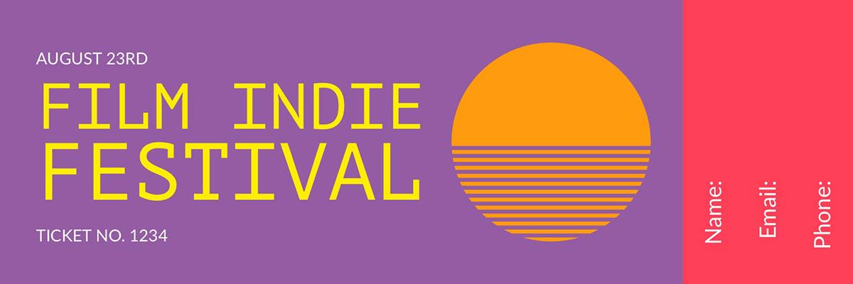 Violet and Orange Film Indie Festival Ticket <BR>Film Indie Festival <P>Name:<BR>Email:<BR>Phone:<P>August 23rd<P>Ticket no. 1234