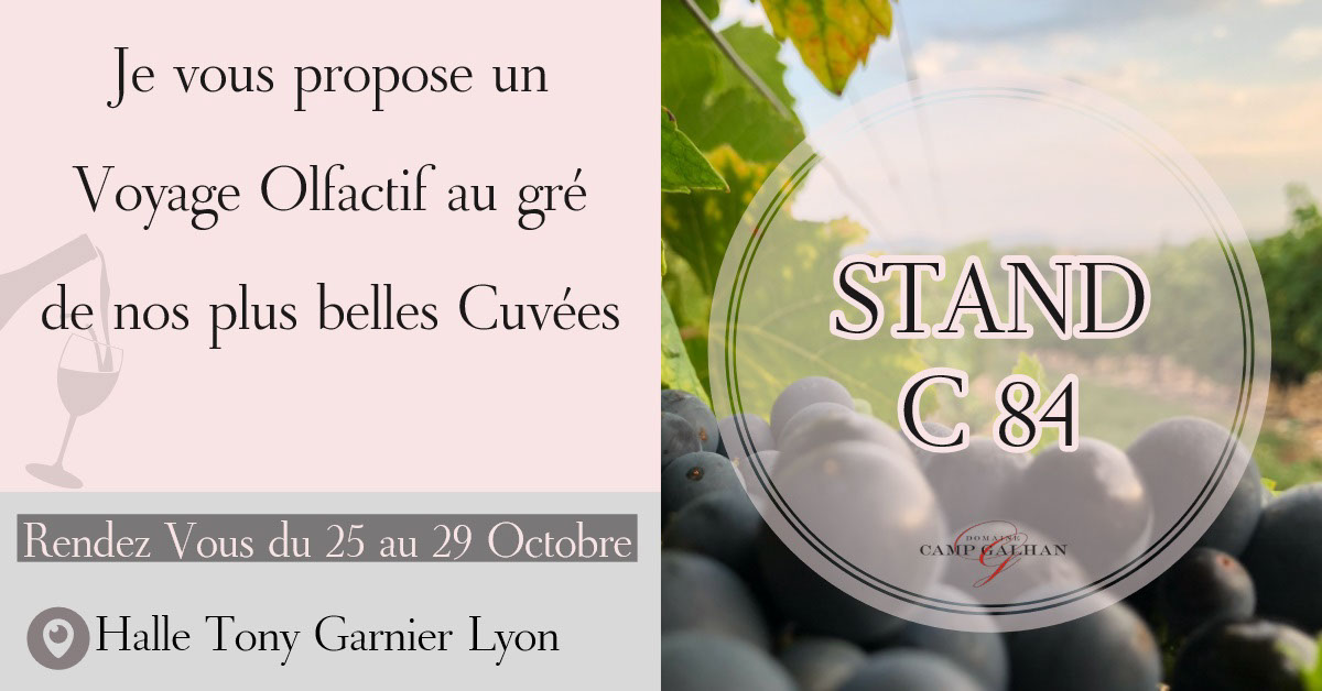 STAND C 84  STAND C 84 <P>Je vous propose un Voyage Olfactif au gré de nos plus belles Cuvées<P>Halle Tony Garnier Lyon<P>Rendez Vous du 25 au 29 Octobre