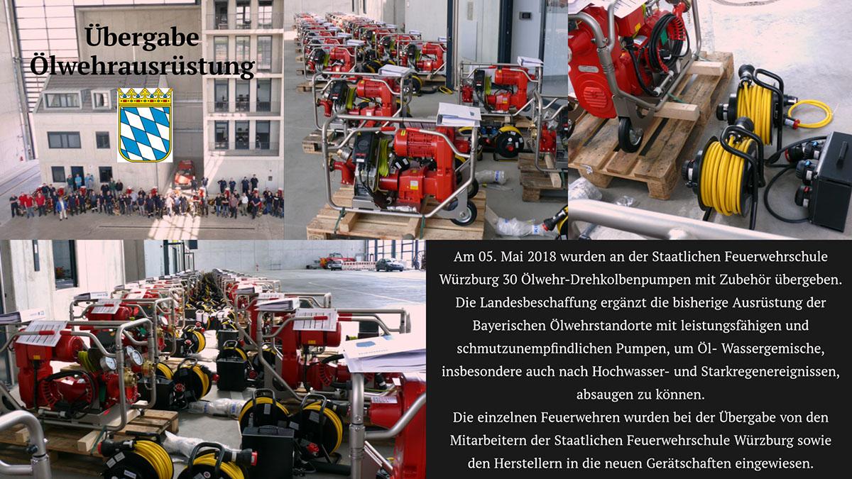 Am 05. Mai 2018 wurden an der Staatlichen Feuerwehrschule Würzburg 30 Ölwehr-Drehkolbenpumpen mit Zubehör übergeben.  Die Landesbeschaffung ergänzt die bisherige Ausrüstung der Bayerischen Ölwehrstandorte mit leistungsfähigen und schmutzunempfindlichen Pumpen, um Öl- Wassergemische, insbesondere auch nach Hochwasser- und Starkregenereignissen, absaugen zu können. Die einzelnen Feuerwehren wurden bei der Übergabe von den Mitarbeitern der Staatlichen Feuerwehrschule Würzburg sowie den Herstellern in die neuen Gerätschaften eingewiesen.  Am 05. Mai 2018 wurden an der Staatlichen Feuerwehrschule Würzburg 30 Ölwehr-Drehkolbenpumpen mit Zubehör übergeben.   Die Landesbeschaffung ergänzt die bisherige Ausrüstung der Bayerischen Ölwehrstandorte mit leistungsfähigen und schmutzunempfindlichen Pumpen, um Öl- Wassergemische, insbesondere auch nach Hochwasser- und Starkregenereignissen, absaugen zu können.   Die einzelnen Feuerwehren wurden bei der Übergabe von den Mitarbeitern der Staatlichen Feuerwehrschule Würzburg sowie den Herstellern in die neuen Gerätschaften eingewiesen.   Übergabe Ölwehrausrüstung