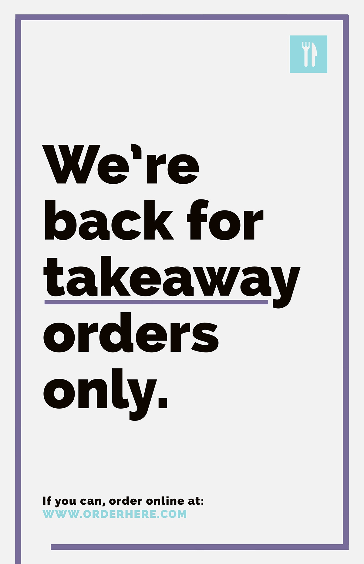 Purple and Cyan, Light Toned, We're Back Takeaway Orders Ad Poster