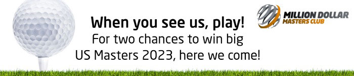 When you see us, play! When you see us, play! US Masters 2023, here we come! For two chances to win big
