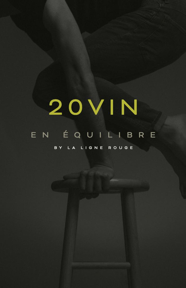 20vin 20vin   En équilibre    By La ligne rouge