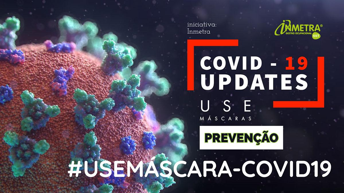 #USEMÁSCARA-COVID19 #USEMÁSCARA-COVID19 COVID - 19  Updates PREVENÇÃO Use Máscaras iniciativa: Inmetra