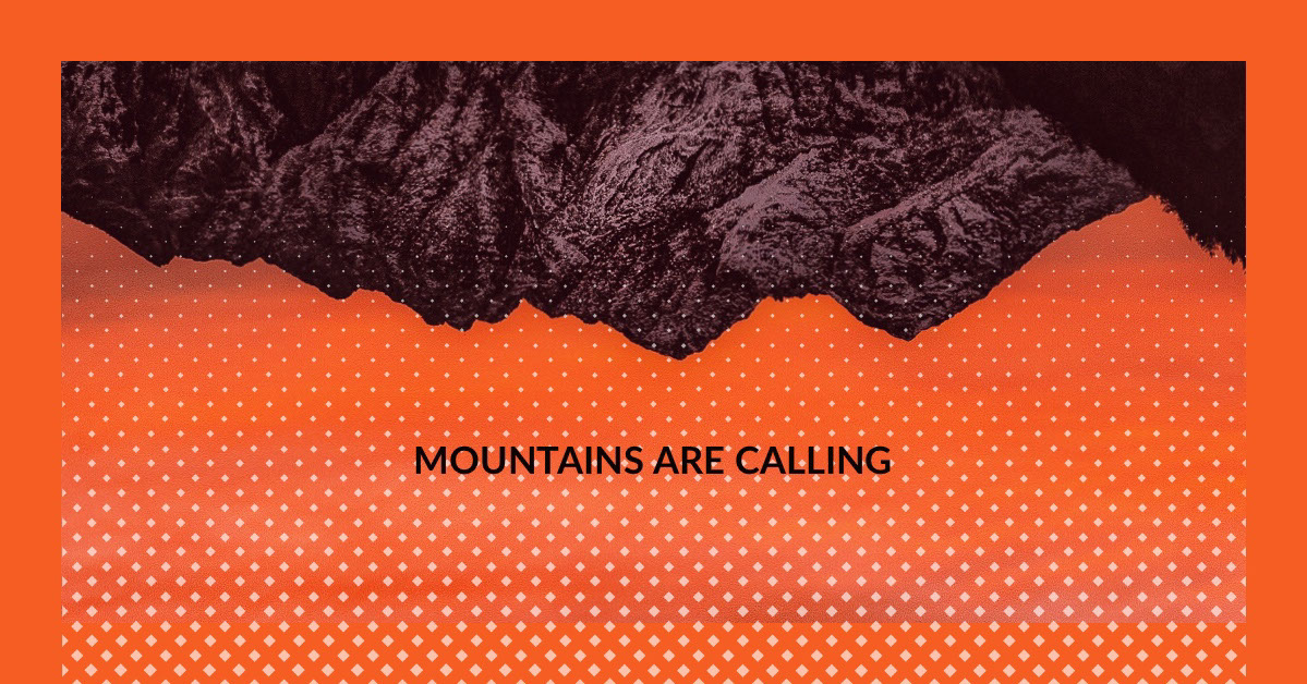 Orange Mountains Instagram Landscape Graphic Mountains are calling