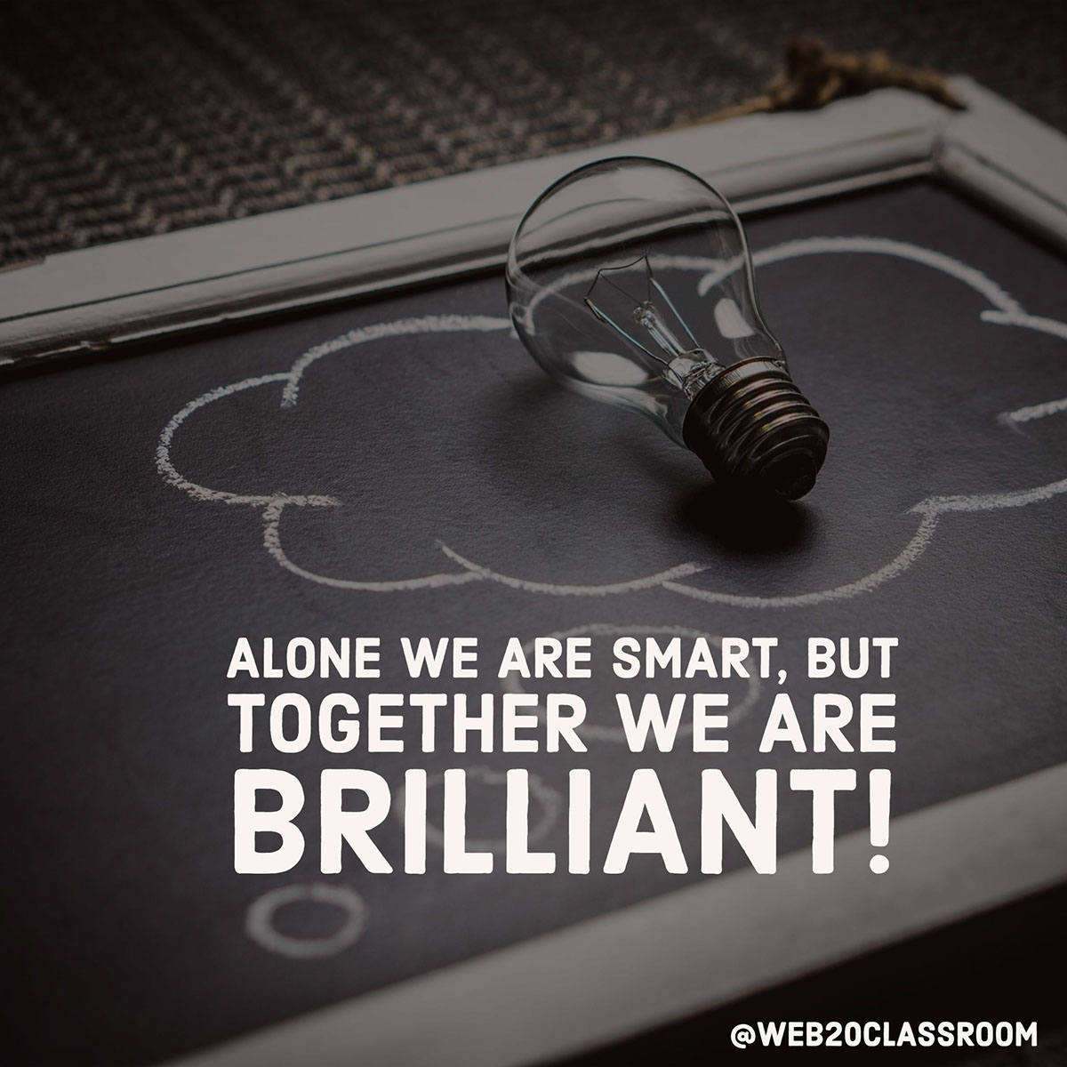 Alone we are smart, but together we are brilliant!