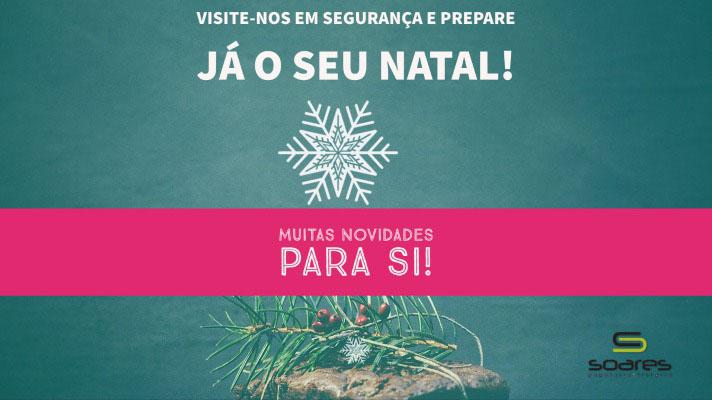Visite-nos em segurança e prepare já o seu Natal! Visite-nos em segurança e prepare já o seu Natal! Muitas novidades para si!