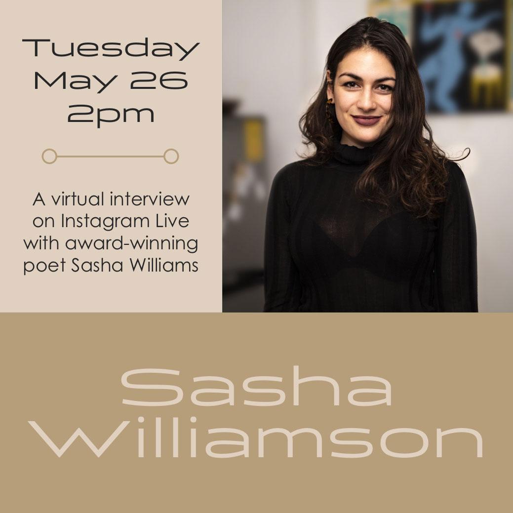 Beige Background Woman Photo Virtual Interview Event Instagram Square Sasha Williamson Tuesday May 26 2pm A virtual interview on Instagram Live with award-winning poet Sasha Williams