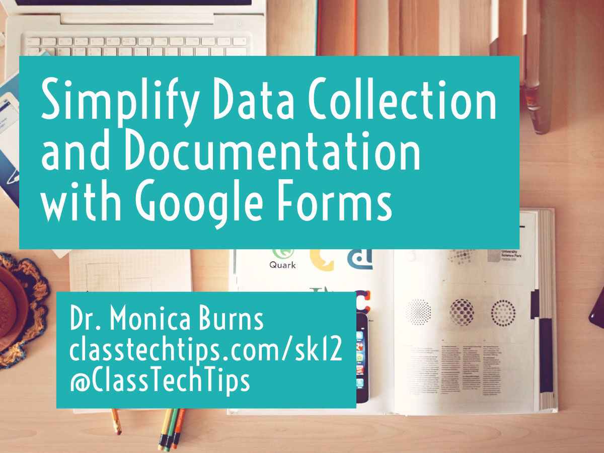 Simplify Data Collection and Documentation with Google Forms