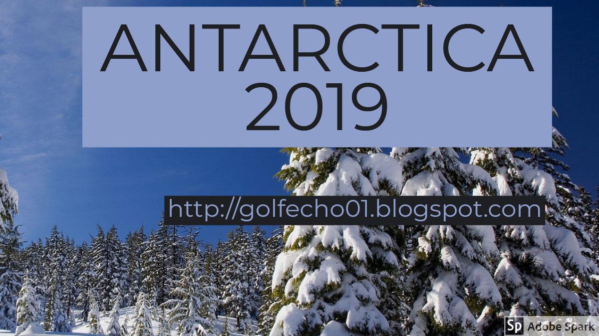 ANTARCTICA 2019 ANTARCTICA 2019<P>http://golfecho01.blogspot.com