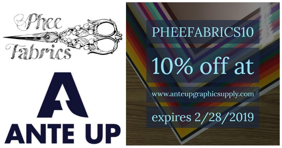PHEEFABRICS10<BR><BR>10% off at www.anteupgraphicsupply.comexpires 2/28/2019 PHEEFABRICS10<BR><BR>10% off at  www.anteupgraphicsupply.com expires 2/28/2019