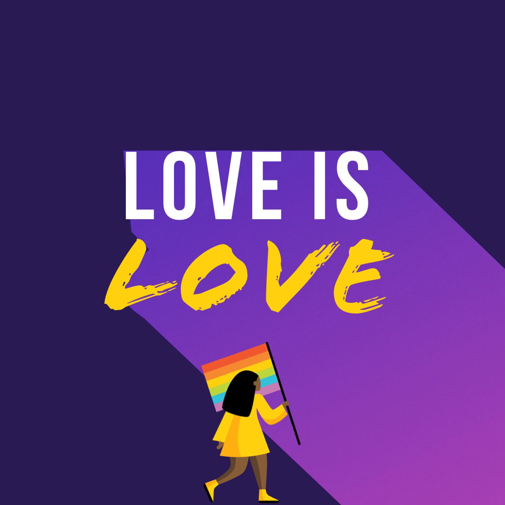 LOVE IS <BR>LOVE LOVE IS <BR>LOVE<P>PRIDE 2019