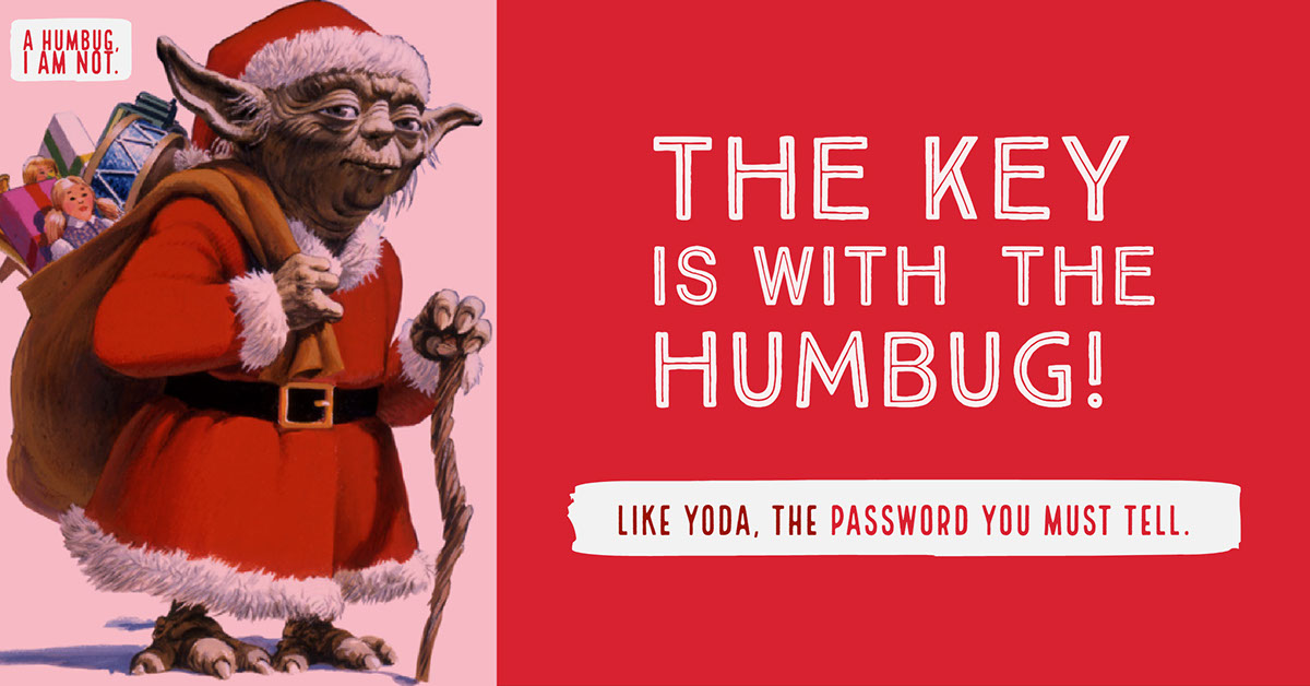 THE KEY IS WITH THE HUMBUG!