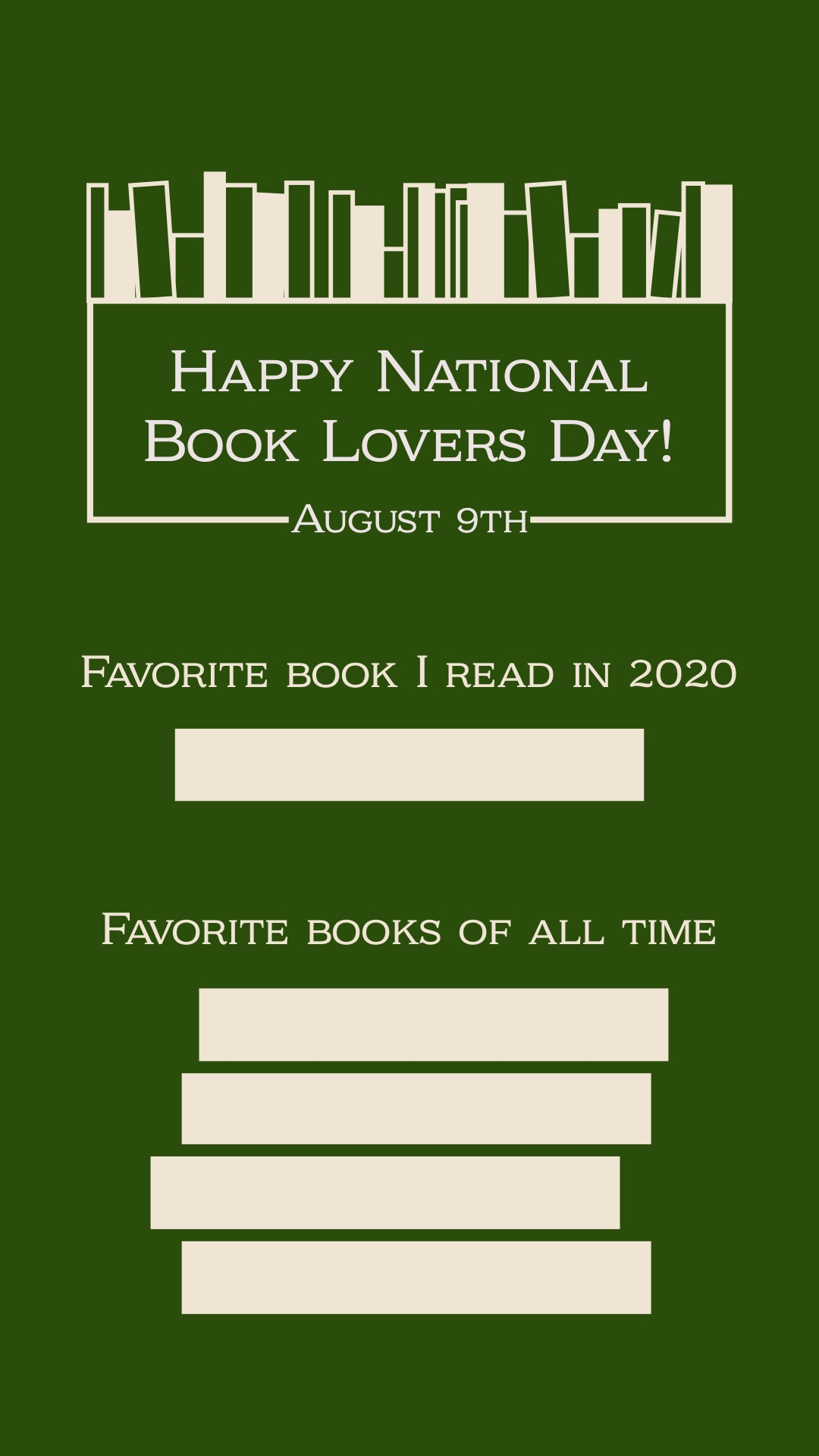 Green Book Lovers Day Favorite Book Blank Interactive Instagram Story Happy National Book Lovers Day! August 9th Favorite books of all time Favorite book I read in 2020