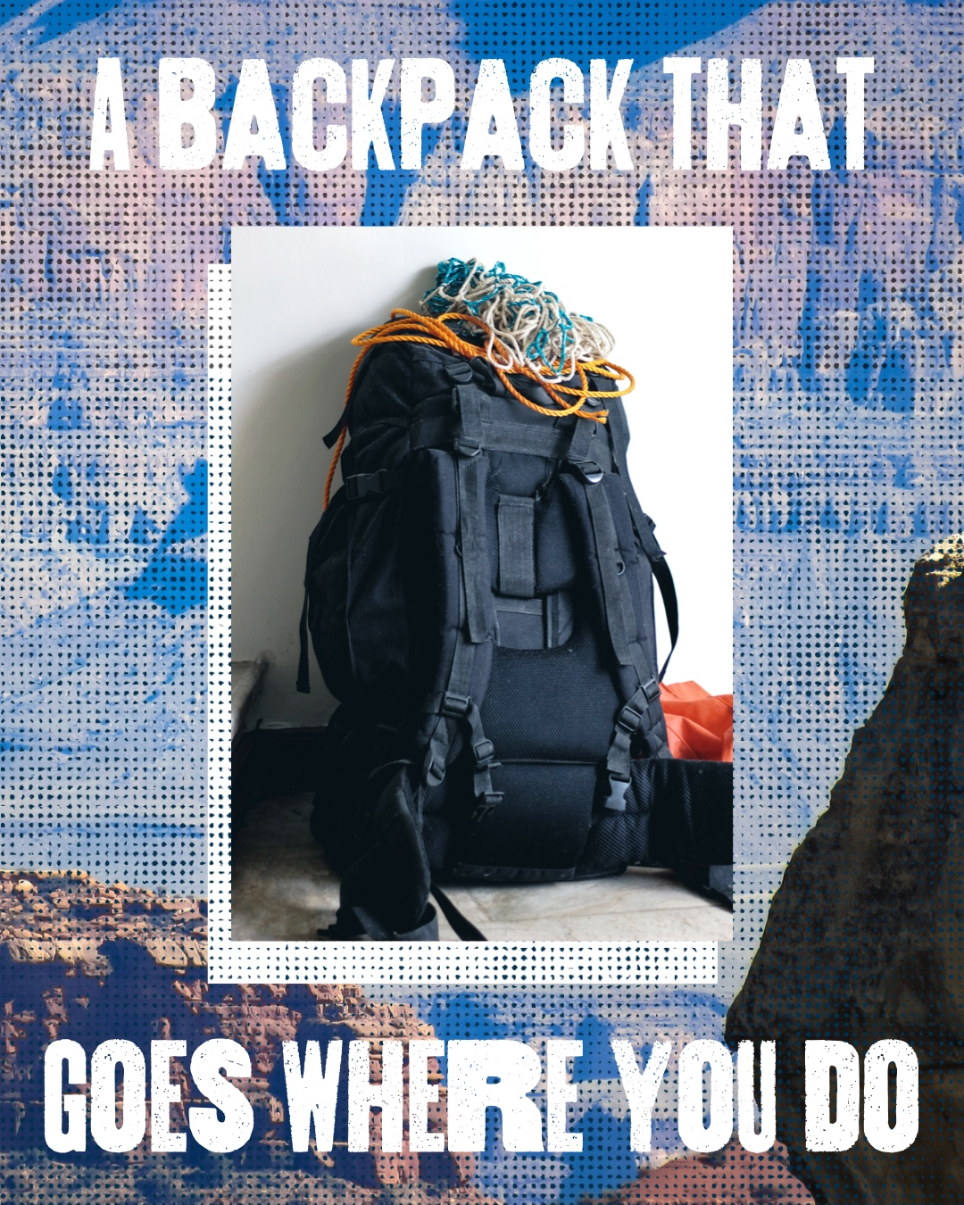Canyon Photo Backpack Instagram Portrait Ad A backpack that Goes where you do