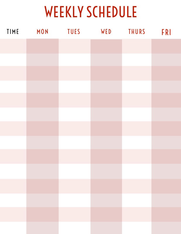 WEEKLY SCHEDULE WEEKLY SCHEDULE   MON   FRI   WED   THURS   TUES   TUES   TIME