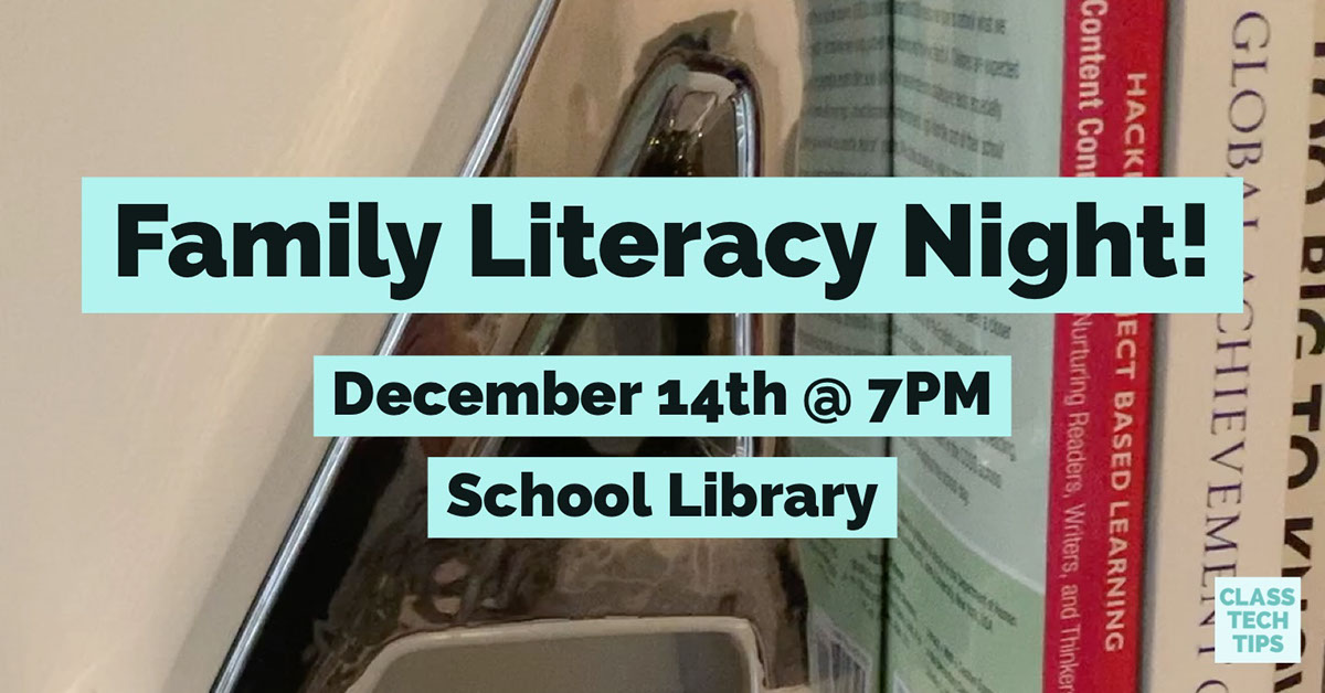 Family Literacy Night! Family Literacy Night!<P>December 14th @ 7PM<BR>School Library