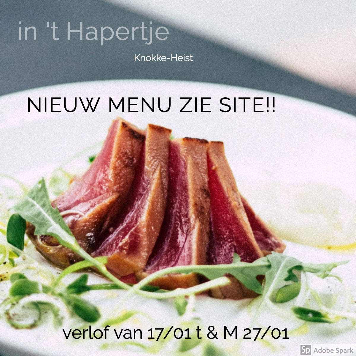 in 't Hapertje in 't Hapertje   Nieuw menu zie site!!   verlof van 17/01 t & M 27/01   Knokke-Heist