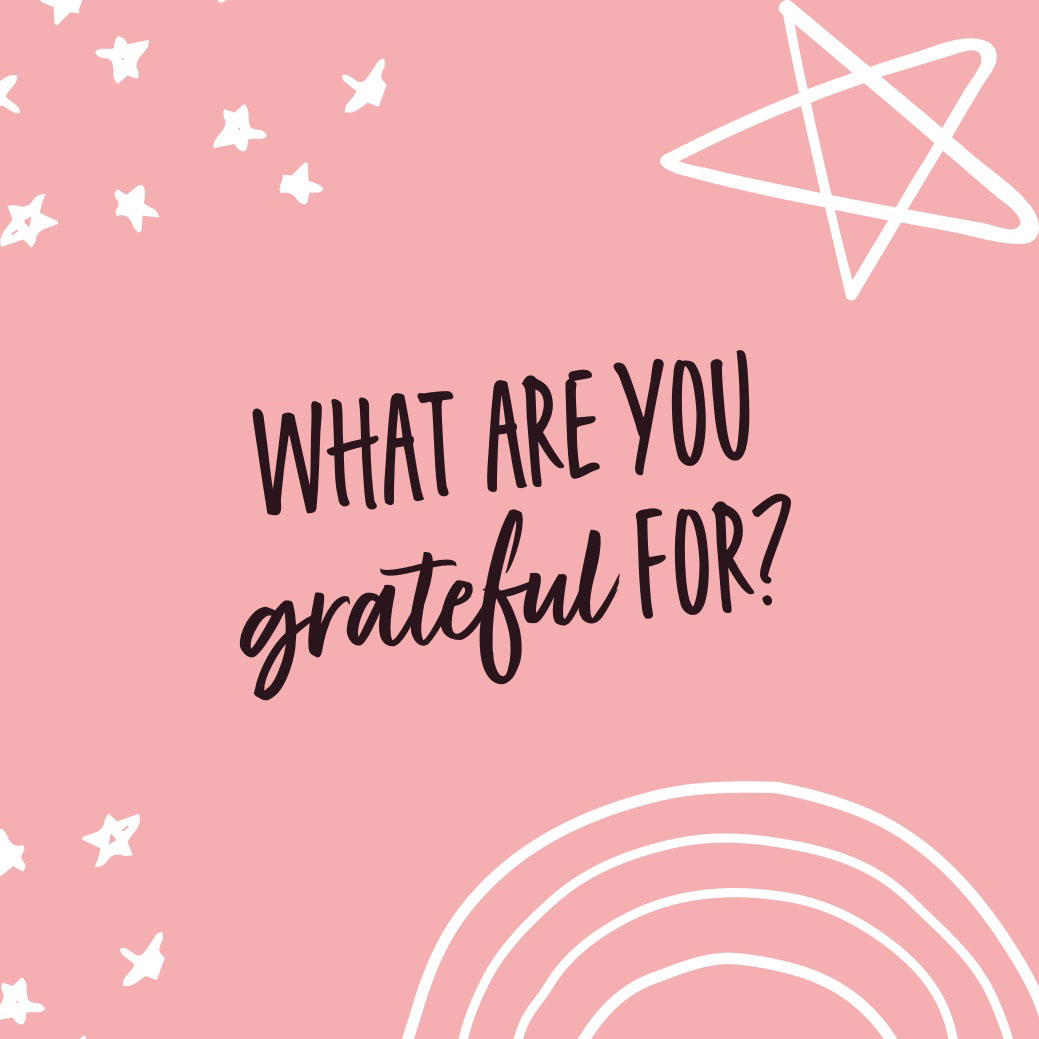 gratitude instagram  What are you grateful for?