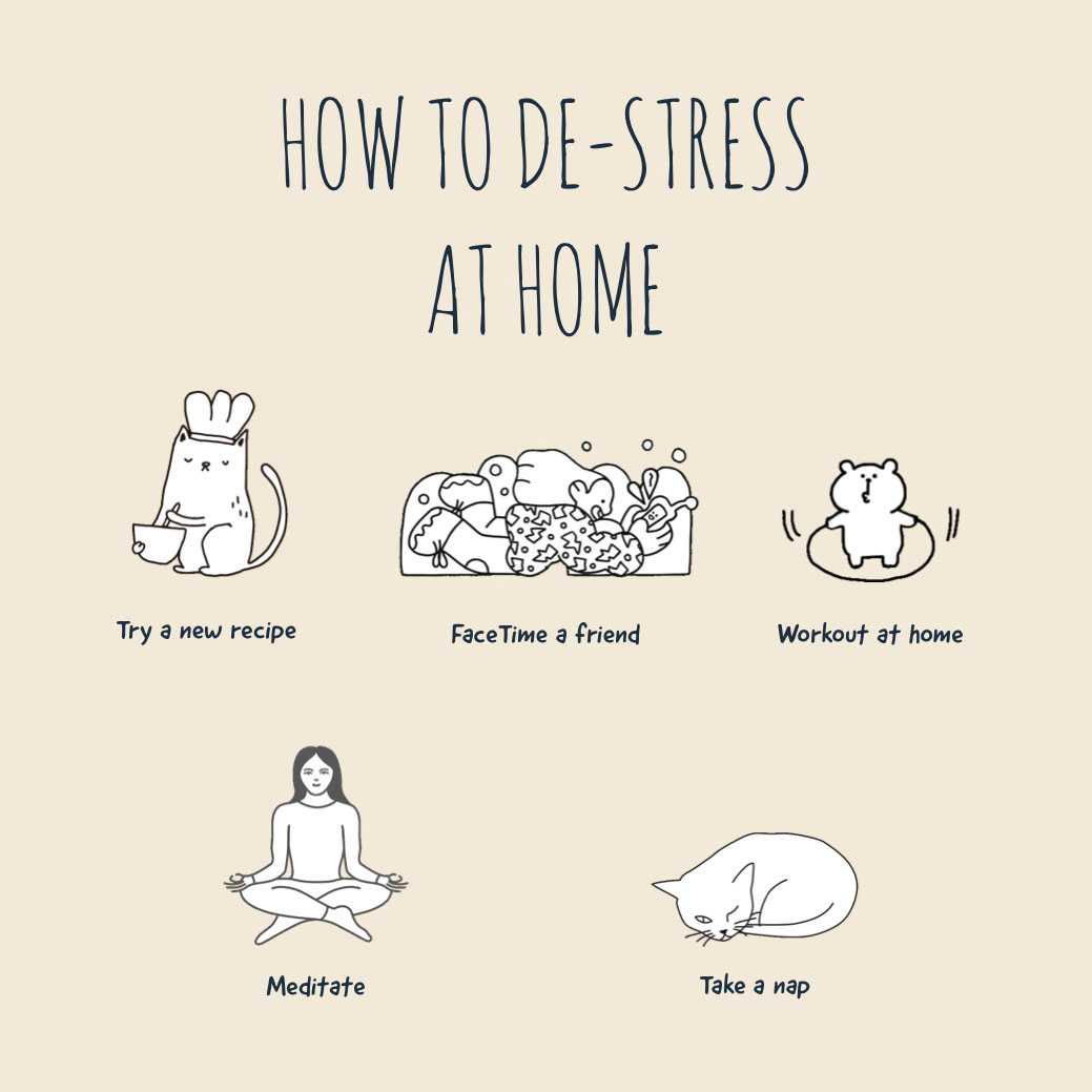 de-stress at home instagram HOW TO DE-STRESS AT HOME   Workout at home   Meditate    FaceTime a friend   Try a new recipe   Take a nap