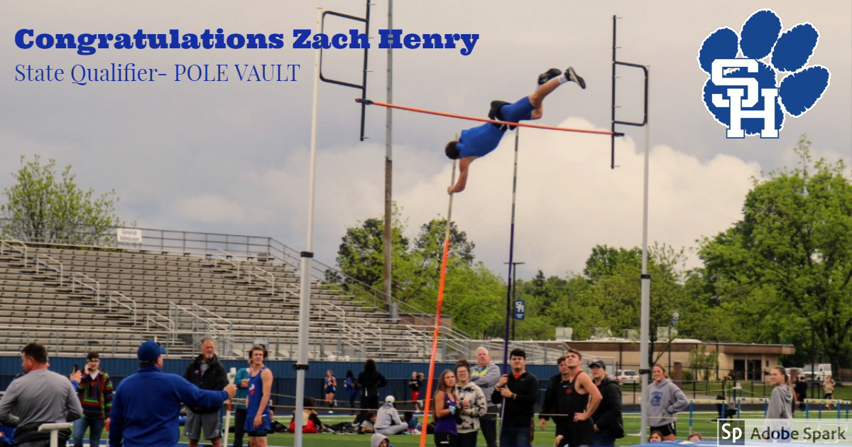 Congratulations Zach Henry Congratulations Zach Henry<P>State Qualifier- POLE VAULT