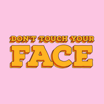 avoid touching face instagram COVID-19