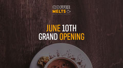 Coffee Melts Facebook Post Grand Opening Flyer