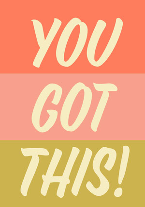You Got this Card Motivational Poster