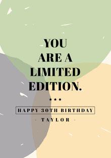 YOU ARE A LIMITED EDITION. Cartão de aniversário