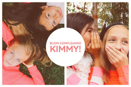 BUON COMPLEANNO<BR>KIMMY!<BR>