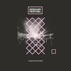 Rebound Festival Instagram Square Festival