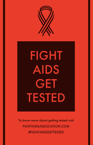 FIGHT <BR>AIDS <BR>GET<BR>TESTED  Affiche de campagne
