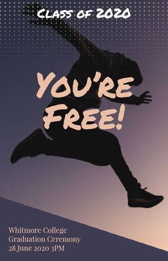 You're Free! Graduation