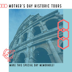 MOTHER'S DAY HISTORIC TOURS Holiday