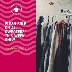 Flash Sale<BR>on All Sweaters! This week only! Sale Flyer