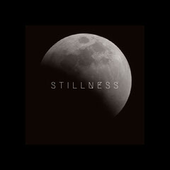 STILLNESS Moon
