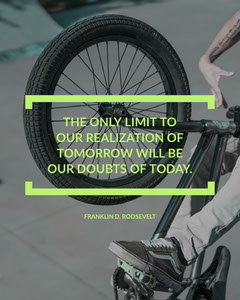 Grey and Green Toned Motivation Quote Instagram Portrait Bike