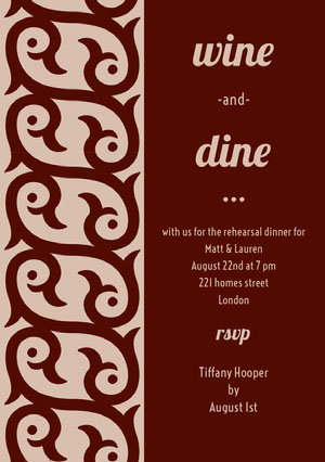 wine <BR>dine  Rehearsal Invitation