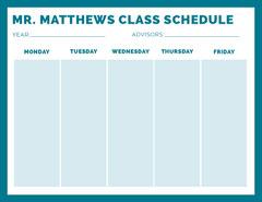 MR. MATTHEWS  CLASS SCHEDULE  Teacher
