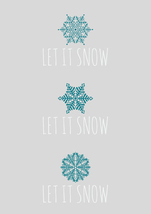LET IT SNOW<BR>LET IT SNOW<BR>LET IT SNOW Cartão de Natal