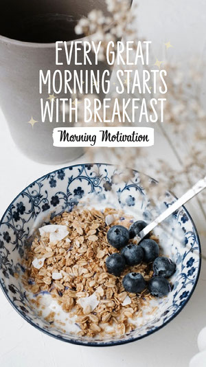 Great Breakfast mornings motivation IG Story Motivationsplakat
