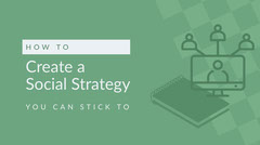 Create a<BR>Social Strategy Marketing