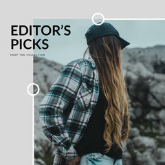 EDITOR'S PICKS New Collection