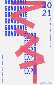 Blue, Red and White Graphic Typography Graduate Expo Poster School Posters
