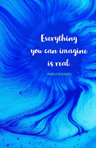Everything you can imagine is real. Pósteres de cita