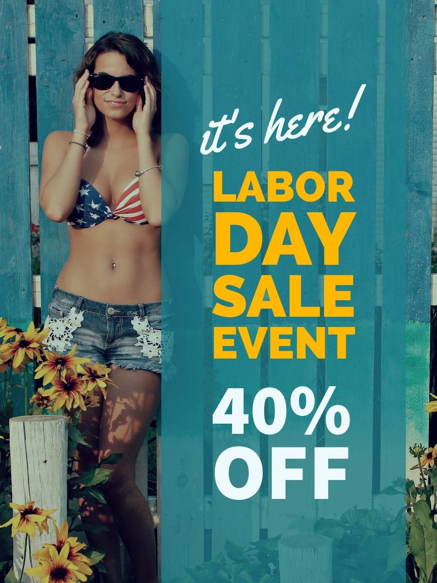 Labor Day Sale Event Labor Day Sale Event 40% off it's here!