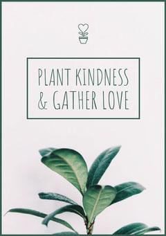 plant kindness & gather love Plants