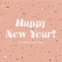 Pink Terrazzo Funny Happy New Year Greeting