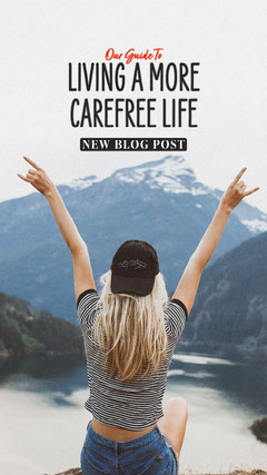 Living a more carefree Life Blog Post IG Story Mountains