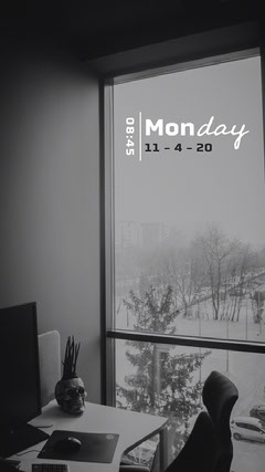 Greyscale Office View Monday Time & Date Instagram Story Winter